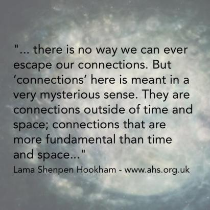 Buddhist quote for Leeds - connections are more fundamental than time and space